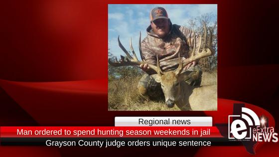 Regional news: Man ordered to spend deer season weekends in jail