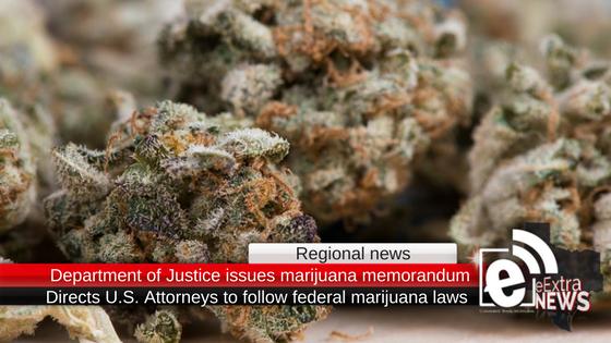 Department of Justice issues marijuana memorandum