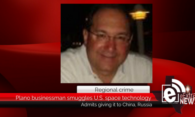 Northeast Texas man admits to smuggling space technology to China, Russia