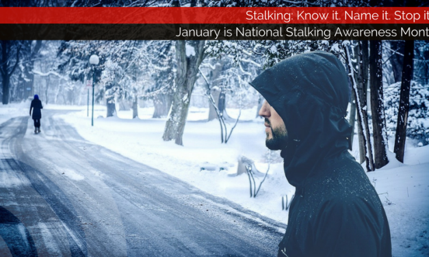 Stalking: Know it. Name it. Stop it. || eMtPleasantExtra.com