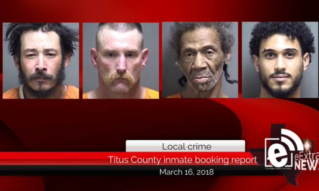 Titus County inmate booking report || March 16, 2018