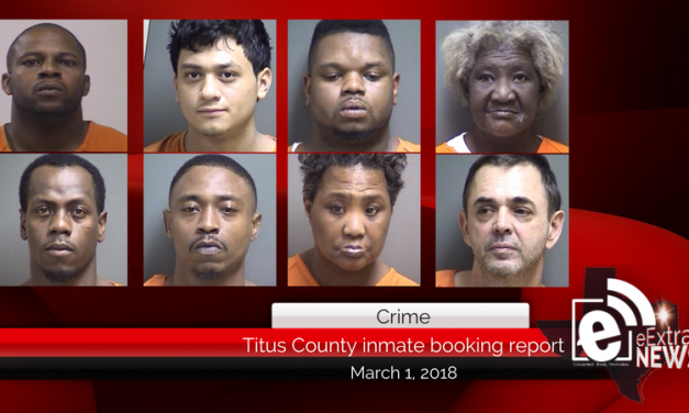Titus County inmate booking report || March 1, 2018