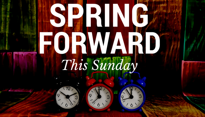 Spring forward with Daylight Saving Time