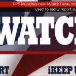 Texas DPS launches new iWatchTexas mobile app