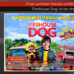Free summer movies continue Wednesday with 'Firehouse Dog'
