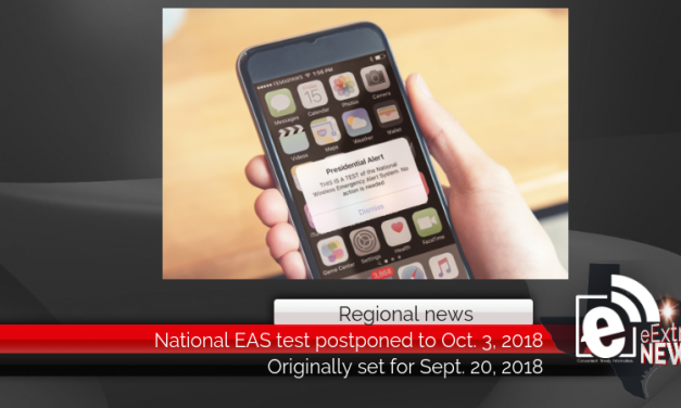 National EAS test postponed to Oct. 3, 2018, due to hurricane response efforts