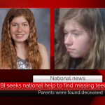 FBI seeks national help to find missing 13-year-old after her parents were found deceased