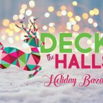 Deck the Halls Holiday Bazaar slated for Nov. 9-10