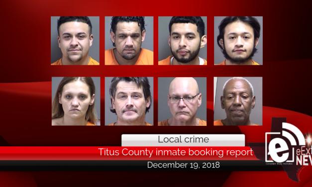 Titus County inmate booking report || December 19, 2018