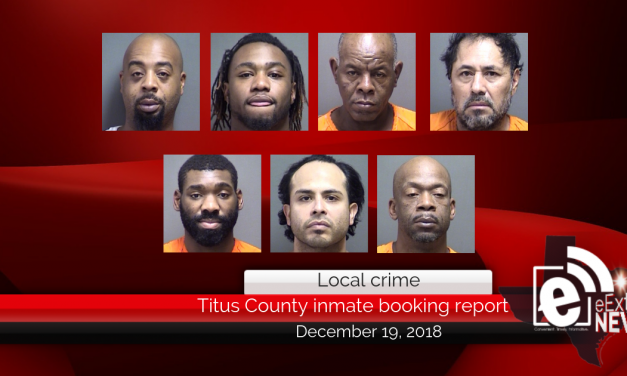 Titus County inmate booking report || December 19, 2018