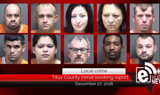 Titus County inmate booking report || December 27, 2018
