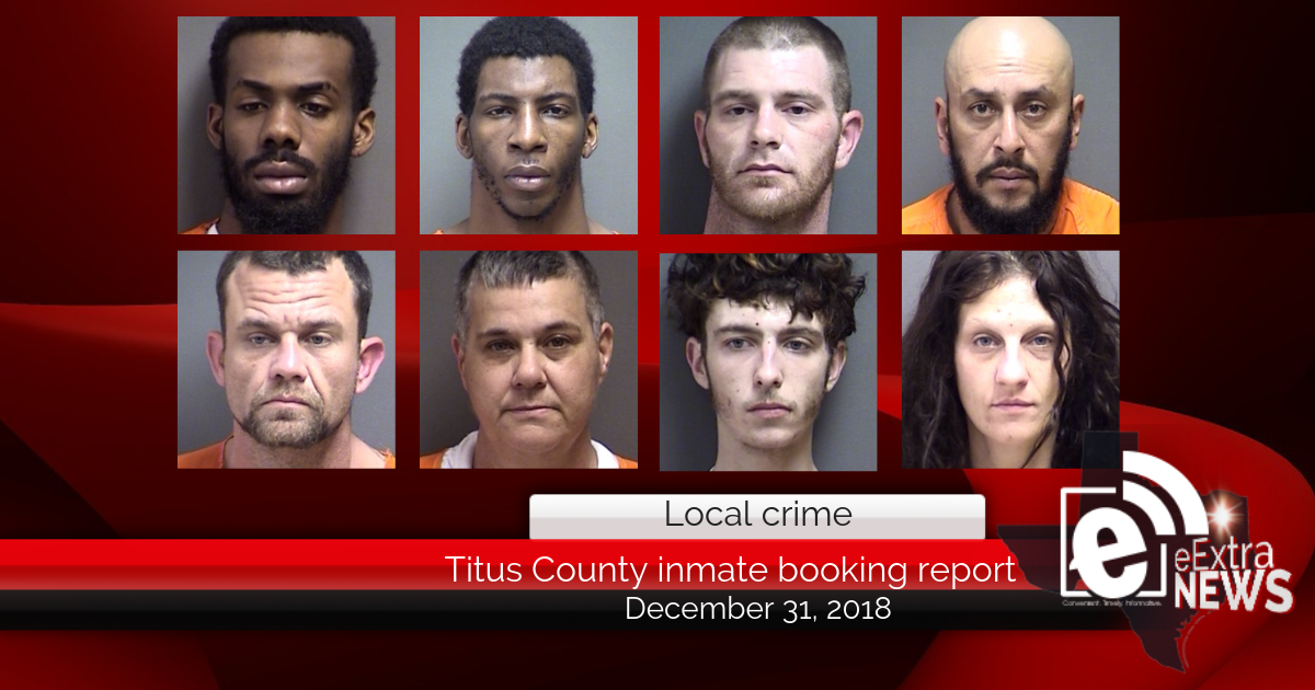 Titus County booking report    December 31, 2018