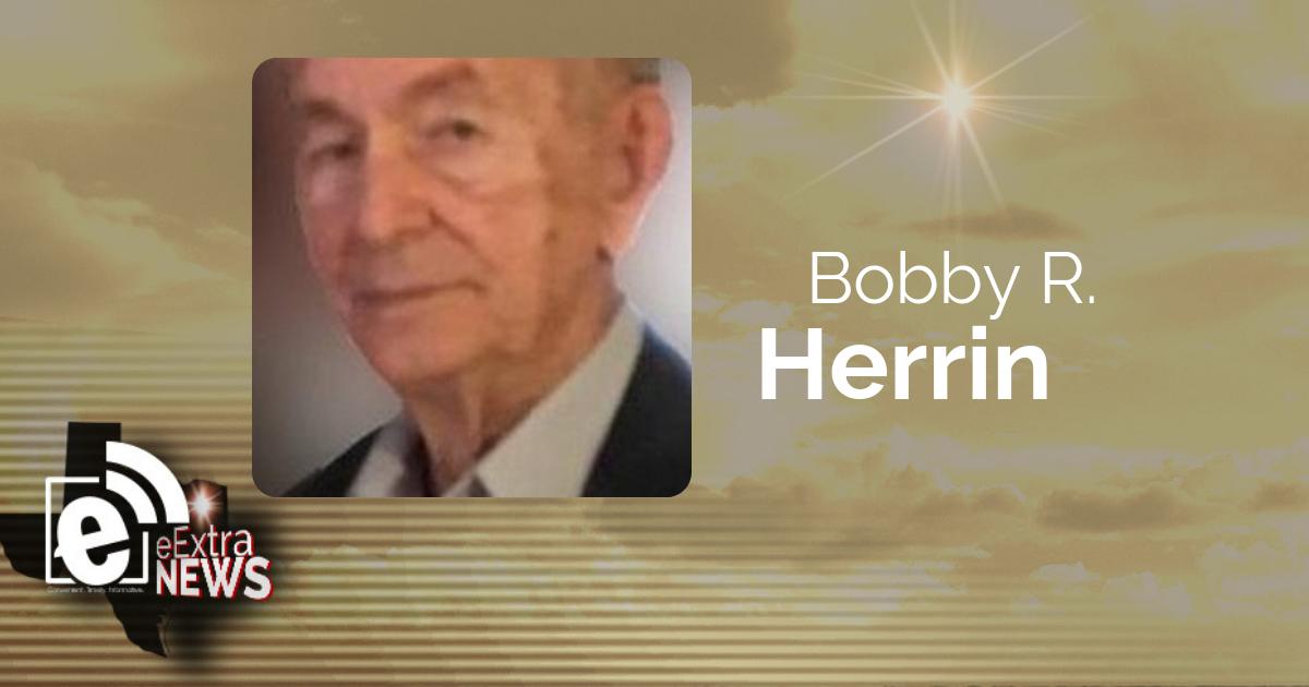 Bobby R. Herrin of Mount Pleasant, Texas