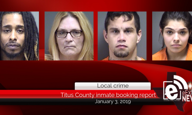 Titus County Sheriff inmate booking report || January 3, 2019