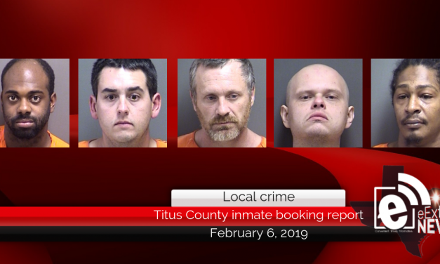 Titus County inmate booking report || February 6, 2019